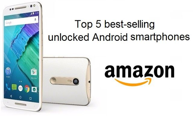 Top 5 best-selling unlocked Android smartphones